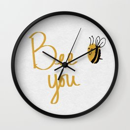 Bee You #society6 #loveyourself #bees Wall Clock