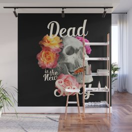 Dead is the New Sexy Wall Mural