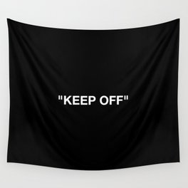 Keep Off Wall Tapestry