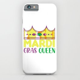 Gift Mardi Gras Queen iPhone Case