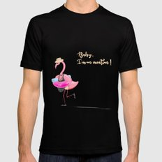 Baby, I'm on vacation! A funny flamingo! MEDIUM Mens Fitted Tee Black