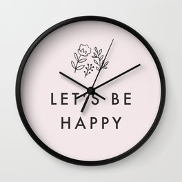 let's be happy Wall Clock
