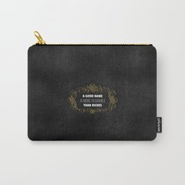 A Good Name - Proverbs 22:1 Carry-All Pouch