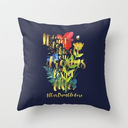 It does not do to dwell on dreams and forget to live. Albus Dumbledore. Throw Pillow