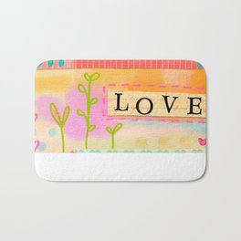 Love everyday and everyone Bath Mat