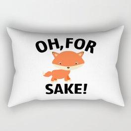Oh For Fox Sake Rectangular Pillow