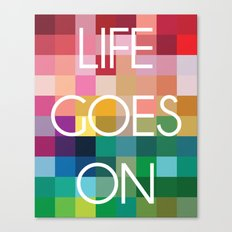Life Goes On - Colorful Pixel Color Blocks Canvas Print