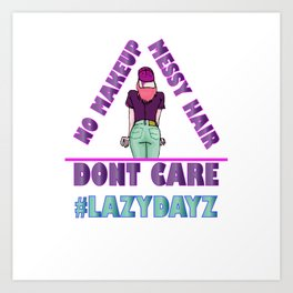 lazy days Art Print