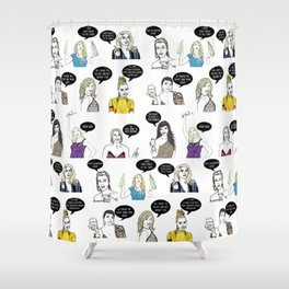 Real Housewives Drinking Shower Curtain