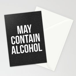 May Contain Alcohol Funny Quote Stationery Cards