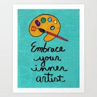 Embrace Your Inner Artist Art Print