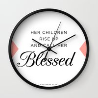bible verse Wall Clocks featuring Her children rise up and call her blessed Proverbs 31:28 Bible Verse by Pure Light Designs