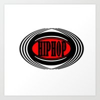 hip hop Art Prints featuring HIP HOP  by Robleedesigns
