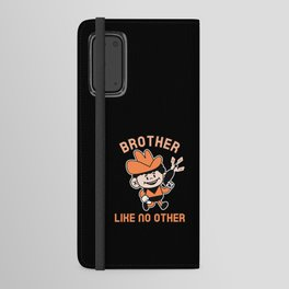 BROTHER LIKE NO OTHER Android Wallet Case