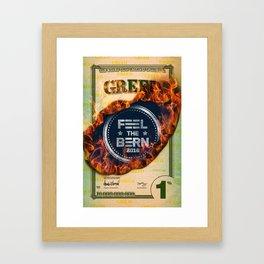 Feel The Greed Bern Framed Art Print