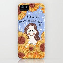 Focus on what brings you joy iPhone Case