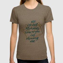 I'm choosing ME T-shirt