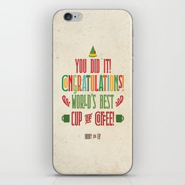 Buddy the Elf! World's Best Cup of Coffee iPhone Skin