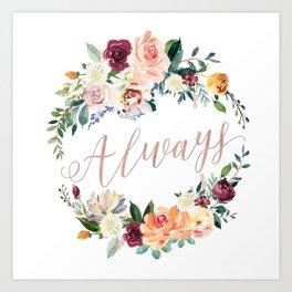 Always - Rose Gold Art Print