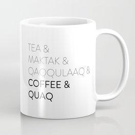 Coffee and Quaq Coffee Mug