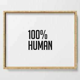 100% Human Serving Tray