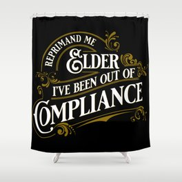 Reprimand Me Shower Curtain
