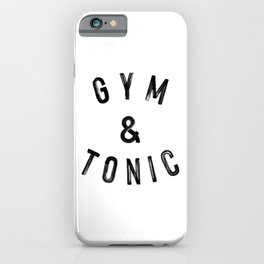 Gym & tonic. Workout fitness running yoga bodybuilding gifts iPhone Case