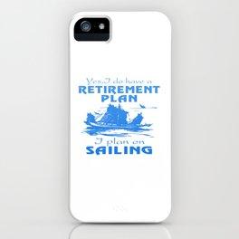 SAILING PLAN iPhone Case