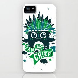 I am the chief! iPhone Case