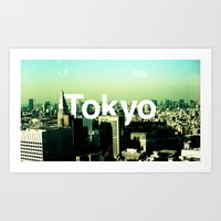 tokyo Art Prints featuring TOKYO by very giorgious