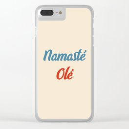 Namasté Olé Clear iPhone Case