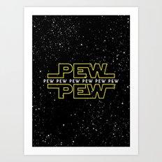 Pew Pew v2 Art Print