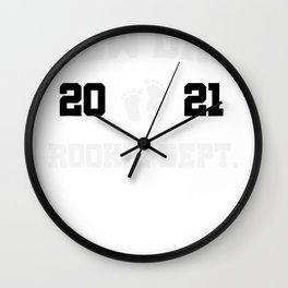 New Dad Rookie Dept 2021 Soon to be Dad Husband Funny Gift T-Shirt Wall Clock