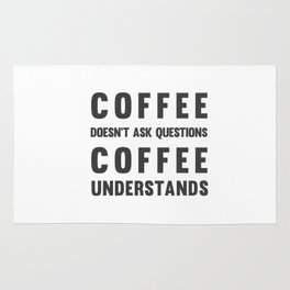 COFFEE UNDERSTANDS Rug