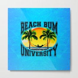Beach Bum University Metal Print