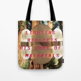 Lighting refelcts his love of materials (San Pietro Pendant and Mariposa Grove) Tote Bag