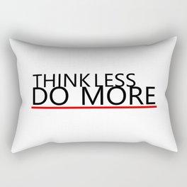Think less do more Rectangular Pillow
