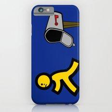 No Mail! iPhone 6s Slim Case