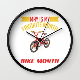 "Biking Shirt For Bikers With Illustration Of A Bike ""Favorite Month National Bike Month"" T-shirt Wall Clock"