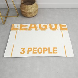 """I Just Care About League and Maybe Like 3 People"" T-shirt Design For Your Company Organization Rug"