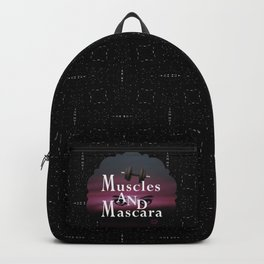 Muscles and Mascara Backpack