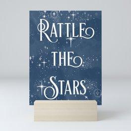 Rattle the Stars  Mini Art Print