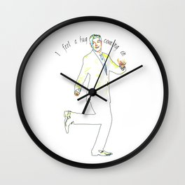 I feel a hug coming on - Psych quotes Wall Clock