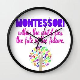 Montessori Quote  Wall Clock