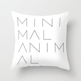 Minimal Animal in white. Minimal typography quote Throw Pillow