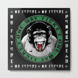 No Future One-Way Ticket 3 Metal Print