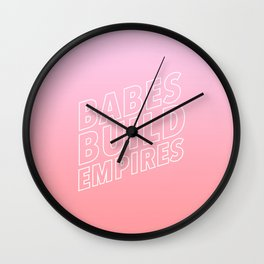 Babes Build Empires Wall Clock