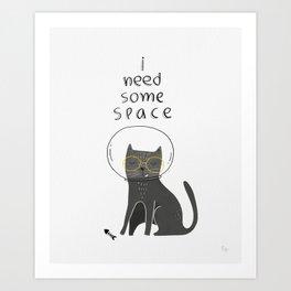 Catty needs space Art Print
