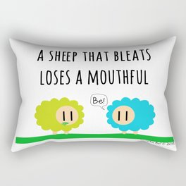 A sheep that bleats loses a mouthful Rectangular Pillow