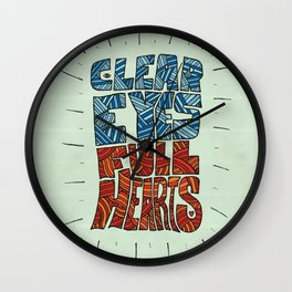 Clear Eyes, Full Hearts... Wall Clock